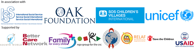International Social Service, Oak Foundation, SOS Children's Villages International, unicef, ATD Fourth World, Better Care Network, Family for every child, ngo group for the crc, PEPFAR, RELAF, Save the Children, USAID